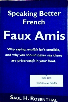 http://www.amazon.com/Speaking-Better-French-Faux-Amis/dp/1587367327